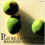 Cover : PLAY ME A LITTLE MUSIC