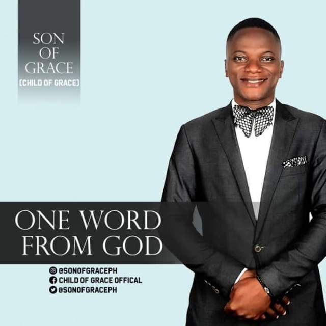 Son Of Grace – One Word From God
