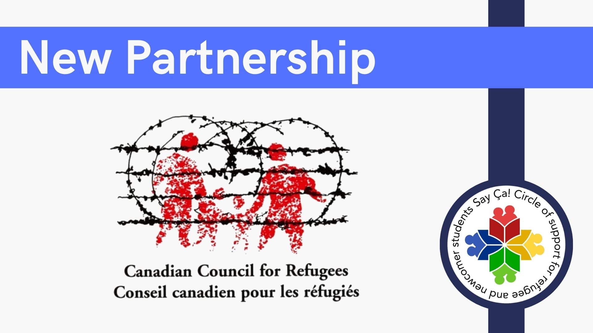 New Partnership Say Ça! Canadian Council for Refugees