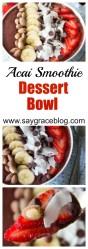 Acai Smoothie Dessert Bowl