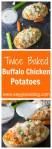 Twice Baked Buffalo Chicken Potatoes