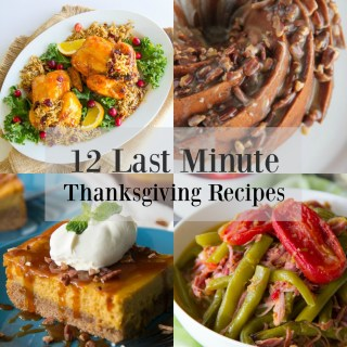 12 Last Minute Thanksgiving Recipes