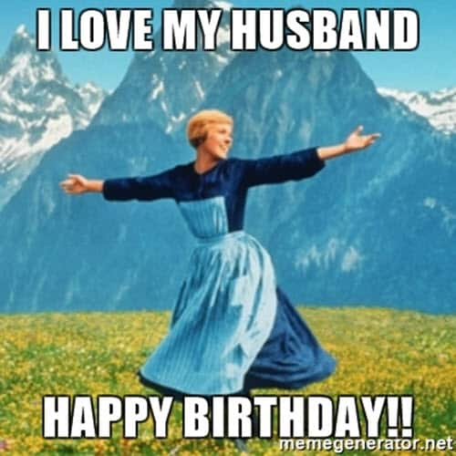 25 Happy Birthday Husband Memes Of All Time Inspiring Pictures Quotes Sayingimages Com
