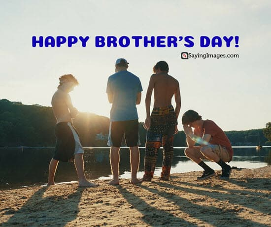 20 Fun And Loving Happy Brothers Day Quotes And Messages