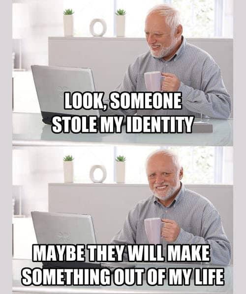 hide the pain harold stolen identity meme