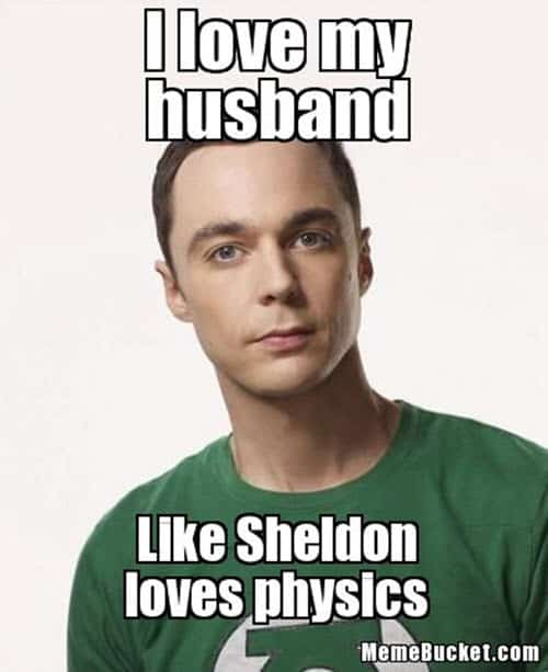 i love my husband like sheldon meme