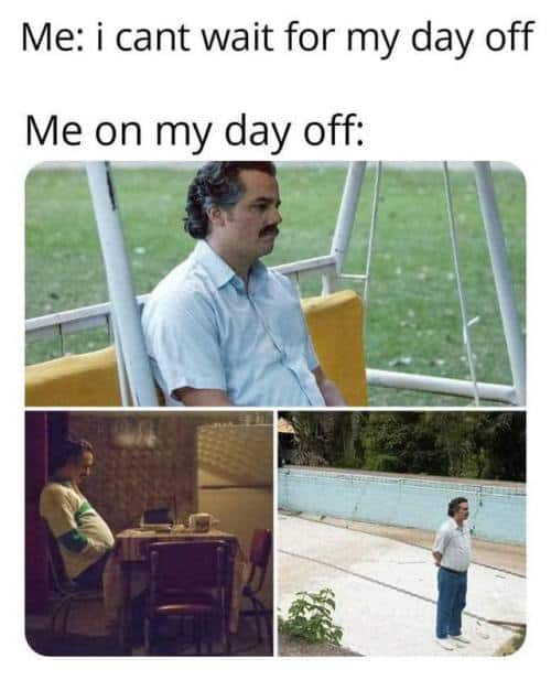 lonely day off meme
