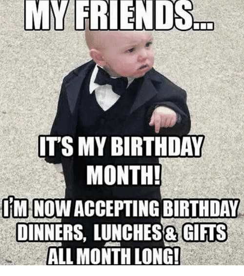 30 It S My Birthday Memes To Remind Your Friends Sayingimages Com