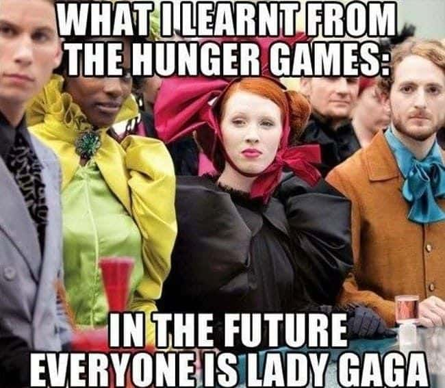 A Meme Means You Made It Outside The Pages Of The Hunger Games