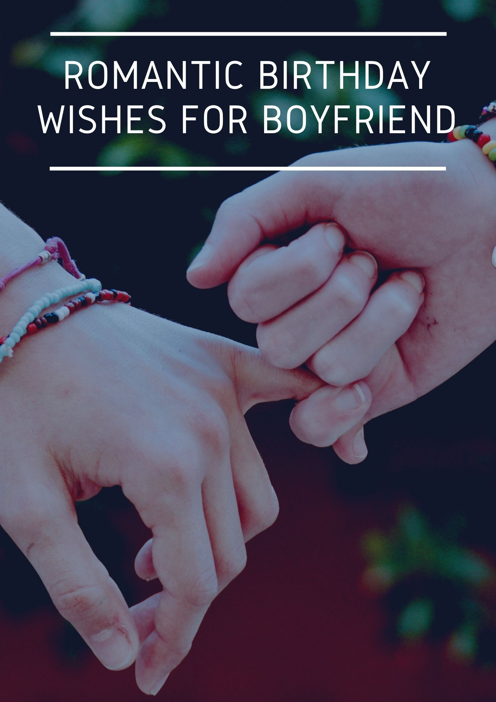 Birthday Wishes For Boyfriend Romantic Messages Quotes