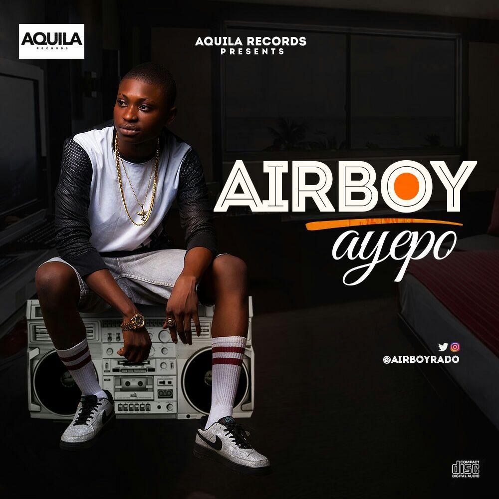 VIDEO: Airboy - Ayepo