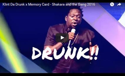 COMEDY: Klint Da Drunk x Memory Card - Shakara and the Gang 2016