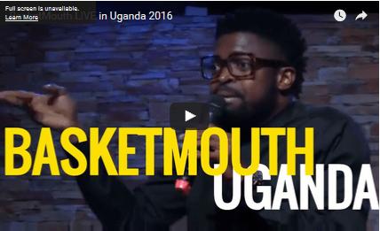 COMEDY: BasketMouth LIVE in Uganda 2016