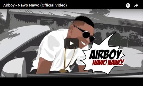 MUSIC VIDEO: Airboy - Nawo Nawo
