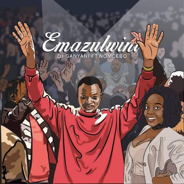 "African Music Chart: DJ Ganyani's ""Emazulwini"" Leads"