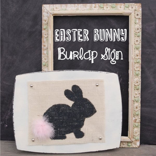 This burlap bunny sign is so cute and such an easy Easter project!
