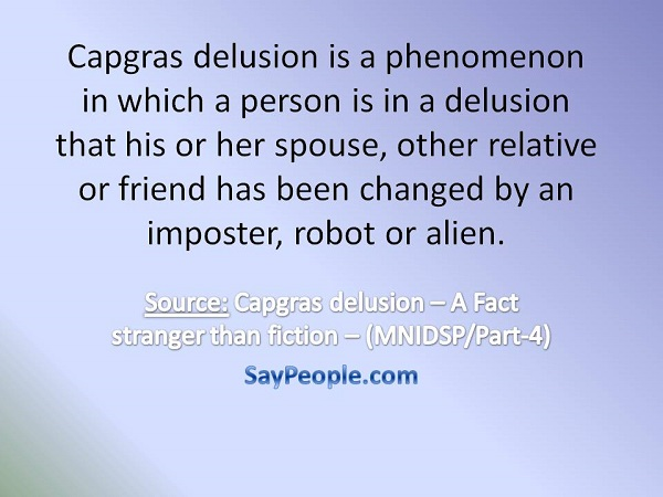 Capgras delusion - SayPeople