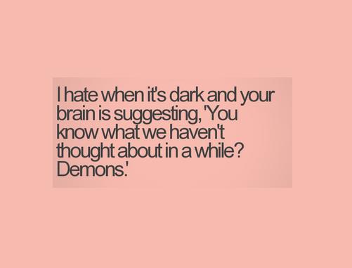 I hate dark