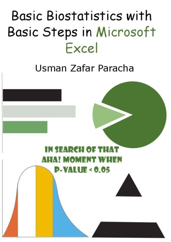 Basic Biostatistics with Basic Steps in Microsoft Excel