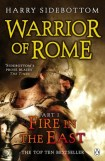 Visit Rome: Fire in the East by Harry Sidebottom