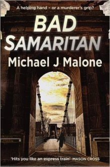 Bad Samaritan by Michael J Malone