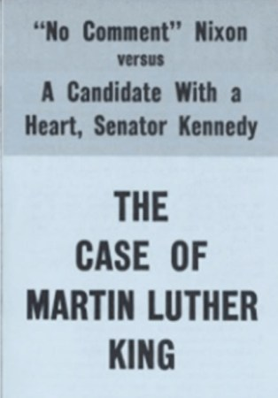 """""""No Comment"""" Nixon versusA Candidate with a Heart,Senator Kennedy"""