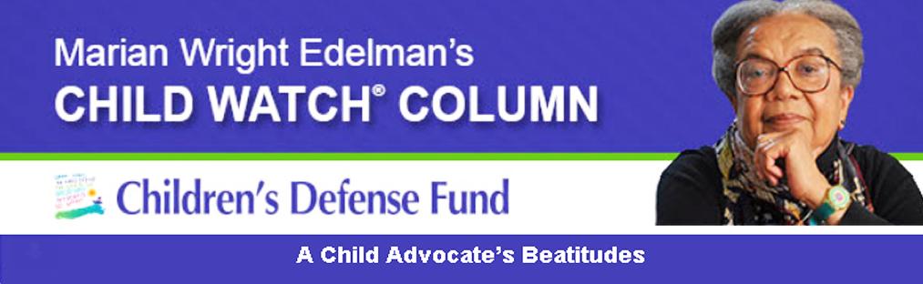 Marian Wright Edelman child watch banner pg 2