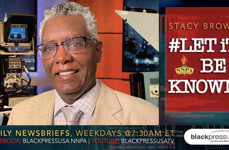 """Let It Be Known"" NNPA Rolls Out Live Daily Breaking News Broadcast"