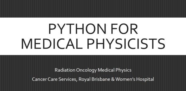 Python for Medical Physicists #1