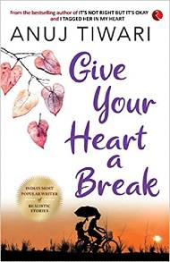 Give Your Heart a Break PDF