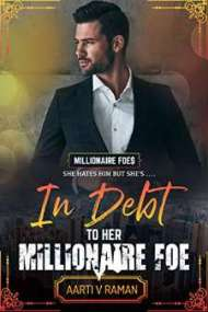 In Debt To Her Millionaire Foe PDF