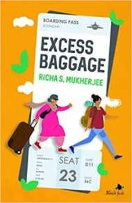 Excess Baggage by Richa S Mukherjee PDF
