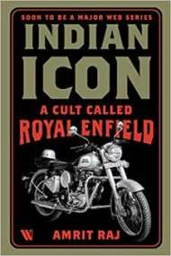 Indian Icon A Cult Called Royal Enfield PDF