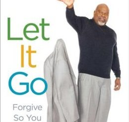 Let It Go Forgive So You Can Be Forgiven T DJakes epub