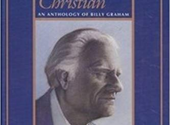 Download The Faithful Christian - An Anthology of Billy Graham