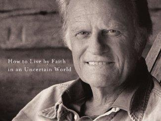 Download The Journey: Living by Faith in an Uncertain World By Billy Graham
