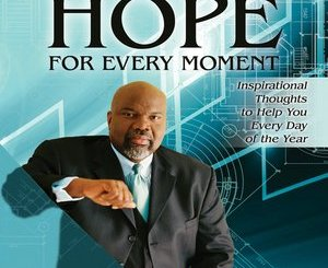Hope for Every Moment T D Jakes epub