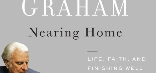 Download Nearing Home: Life, Faith, and Finishing Well By Billy Graham