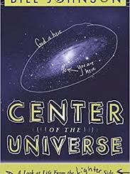 Download Center of the Universe: A Look at Life From the Lighter Side by Bill Johnson