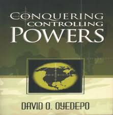 Download Conquering Controlling Powers By Bishop David Oyedepo