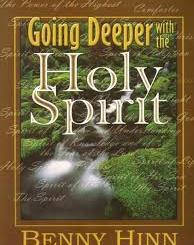 Download Going Deeper with the Holy Spirit by Benny Hinn