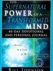 Download Supernatural Power Of A Transformed Mind Devotional by Bill Johnson