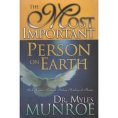 Download Most Important Person On Earth by Myles Munroe