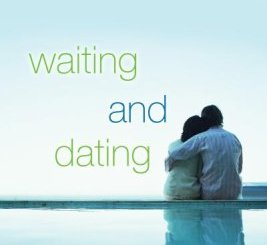 Download Waiting and Dating: A Sensible Guide to a Fulfilling Love Relationship by Myles Munroe