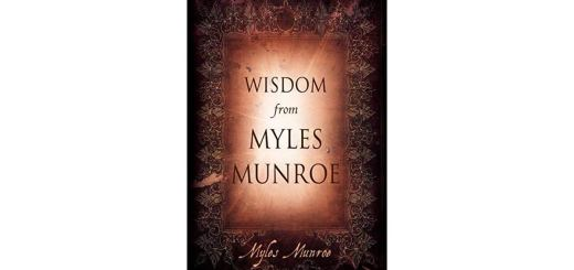 Download Wisdom from Myles Munroe by Myles Munroe