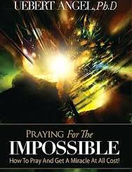 Download Praying For The Impossible by Uebert Angel