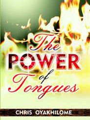 Download The Power of Tongues by Pst Chris Oyakhilome