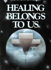 Download Healing Belongs to Us by Kenneth E Hagin