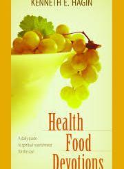 Download Health Food Devotions by Kenneth E Hagin