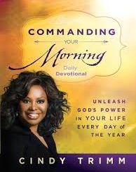 Download Commanding Your Morning Daily Devotional by Cindy Trimm